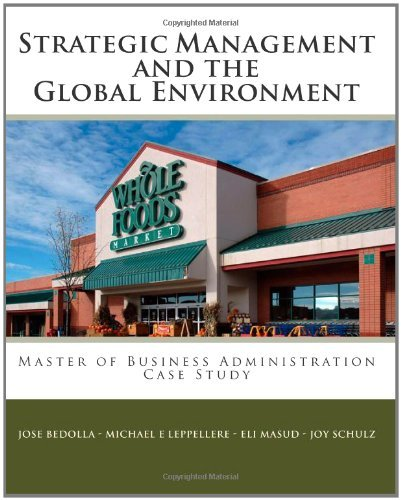 strategic-management-the-global-environment-case-study-whole-foods-market-by-michael-e-leppellere-20
