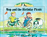 Mop and the Birthday Picnic (1577688821) by Schaap, Martine