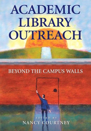 Academic Library Outreach: Beyond the Campus Walls