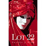 Lot 22by Sharon J Kirk