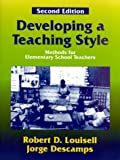 img - for Developing a Teaching Style: Methods for Elementary School Teachers, Second Edition book / textbook / text book