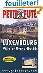 Luxembourg : Ville et Grand-Duch� 2005