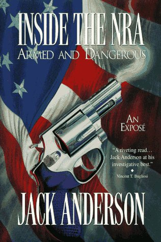 Image for Inside the NRA: Armed and Dangerous--An Expose