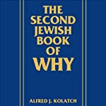 The Second Jewish Book of Why | Alfred J. Kolatch