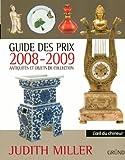 echange, troc Judith Miller, Nicolas Tricaud de Montonnière - Guide des prix : Antiquités et objets de collection