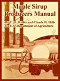 Maple Sirup Producers Manual (1410224090) by C. O. Willits