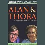 Alan & Thora | Alan Bennett