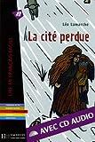 echange, troc Léo Lamarche - La cité perdue (1CD audio)