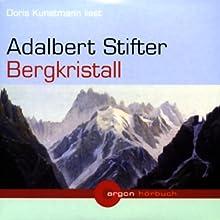 Bergkristall Hörbuch von Adalbert Stifter Gesprochen von: Doris Kunstmann