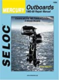 img - for Mercury Outboard: 1965-1991, Vol. 1: 1- and 2-Cylinder (Seloc Publications marine manuals) book / textbook / text book