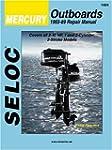 Seloc Mercury Outboards 1965-89 Repai...