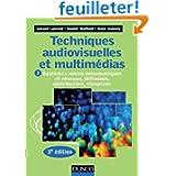Techniques audiovisuelles et multimédias - 3e éd. - T2 Systèmes micro-informatiques et réseaux,: T2 : Systèmes...