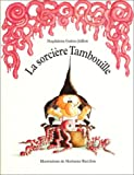 La Sorcire Tambouille