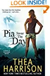 Pia Saves the Day: A Novella of the E...