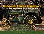 Classic Farm Tractors: An Album of Fa...