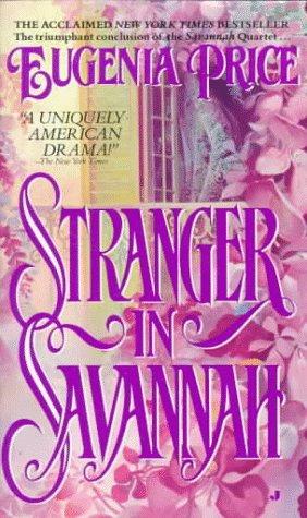 Stranger in Savannah, EUGENIA PRICE