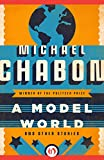 A Model World: And Other Stories
