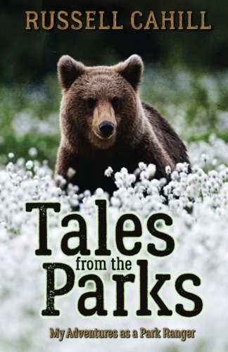 Tales from the Parks: My Adventures as a Park Ranger (California State Park Rangers compare prices)