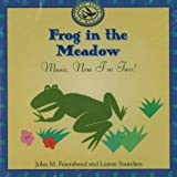 img - for Frog in the Meadow: Music, Now I'm Two! (First Steps CDs and Cassettes) book / textbook / text book