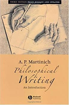 philosophical writing: an introduction - a. p. martinich