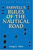 Farwell's Rules of the Nautical Road, Eighth Edition