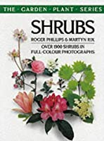 Shrubs (The garden plant series)