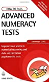 img - for How to Pass Advanced Numeracy Tests: Improve Your Scores in Numerical Reasoning and Data Interpretation Psychometric Tests (Testing) by Mike Bryon (2007-07-01) book / textbook / text book