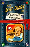 Lost Diary of Shakespeares Ghostwriter (Lost Diaries)