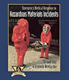 Emergency Medical Response to Hazardous Materials Incidents