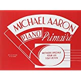 Michael Aaron Piano Course: Primer (French Language Edition)