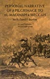 Personal Narrative of a Pilgrimage to Al-Madinah and Meccah (Volume 1) (0486212173) by Burton, Richard