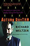 img - for Autumn Rhythm: Musings On Time, Tide, Aging, Dying, And Such Biz book / textbook / text book