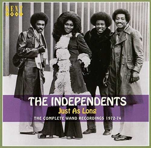 The Independents - Just As Long - The Complete Wand Recordings 1972-74 - Zortam Music