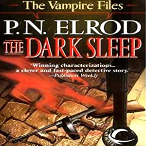 The Dark Sleep: Vampire Files, Book 8 | [P.N. Elrod]