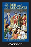 img - for The Reb and the Redcoats book / textbook / text book