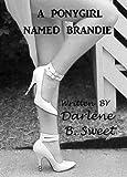 A Pony Girl Named Brandie