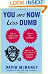 You Are Now Less Dumb: How to Conquer...