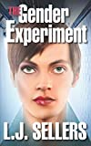 img - for The Gender Experiment: (A Crime Thriller) book / textbook / text book
