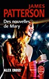 echange, troc James Patterson - Alex Cross : Des nouvelles de Mary