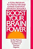 img - for Boost Your Brain Power: A Total Program to Strengthen and Expand Your Most Important Resource book / textbook / text book