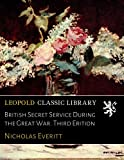img - for British Secret Service During the Great War. Third Erition book / textbook / text book