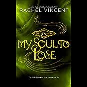 My Soul to Lose | Rachel Vincent