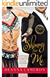 Romance: Shimmy for Me (California Belly Dance Romance Series Book 1)