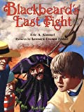 Blackbeard's Last Fight (0374307806) by Kimmel, Eric A.