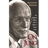 "On Jung (Updated Edition)von ""Anthony Stevens"""