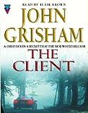John Grisham The Client, The