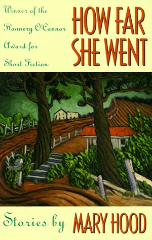How Far She Went, Mary Hood