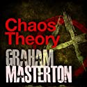 Chaos Theory (       UNABRIDGED) by Graham Masterton Narrated by William Hope