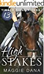High Stakes (Timber Ridge Riders Book...