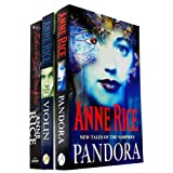 Anne Rice 3 Books Collection Set RRP �21.97 (VAMPIRE) (Pandora, Violin, Interview with the Vampire)by Anne Rice